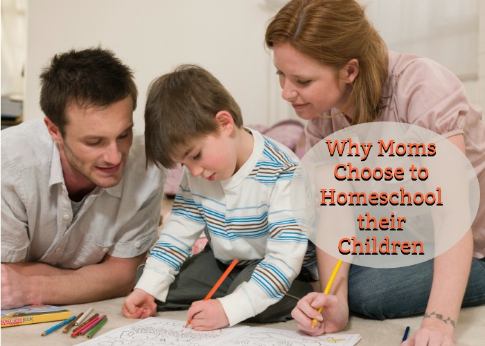 Why Moms Choose to Homeschool their Children