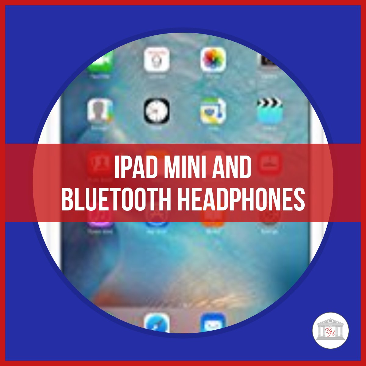Giveaway!!! iPad Mini and Bluetooth Headphones