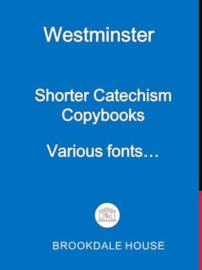 Westminster Shorter Catechism Copybooks