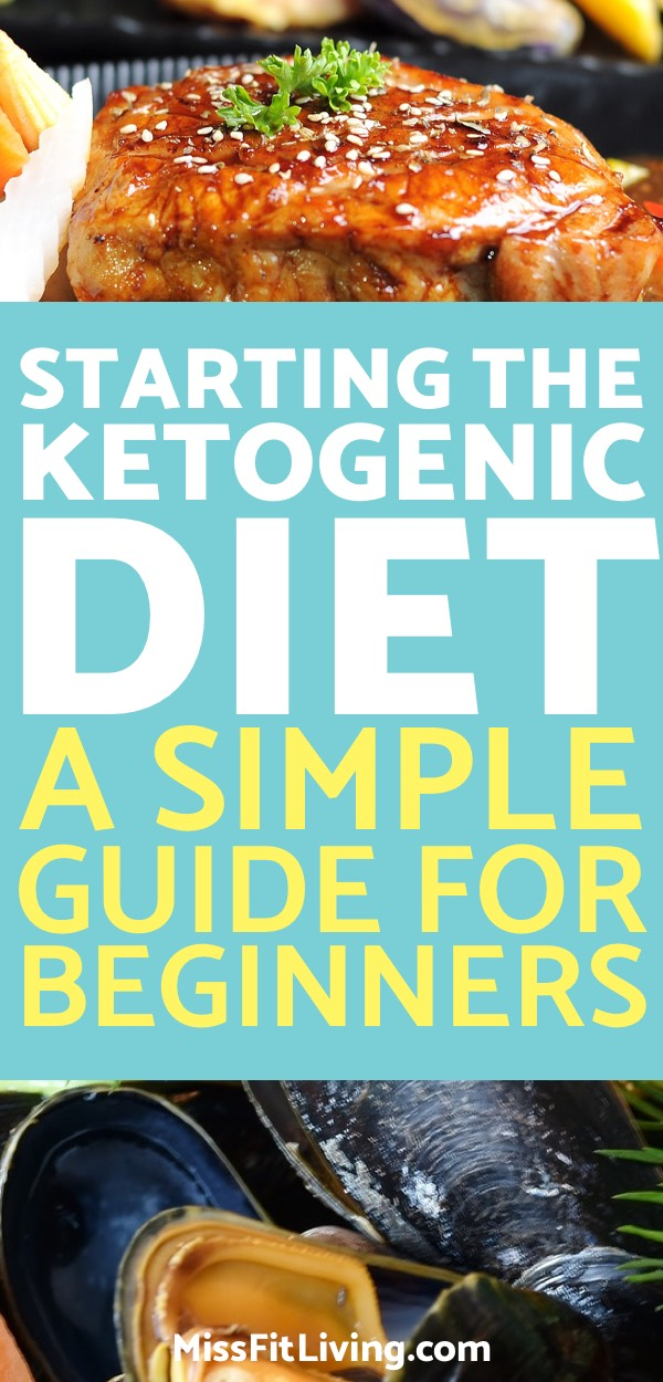 Starting the Ketogenic Diet: A Simple Guide for Beginners