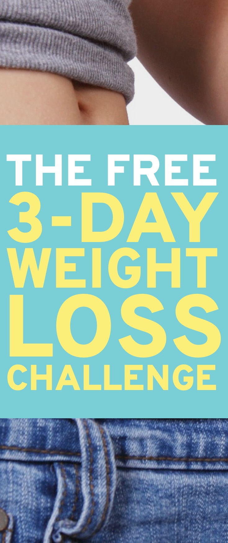 Transform your body in 3 days and change your life forever with the 3-day weight loss challenge.