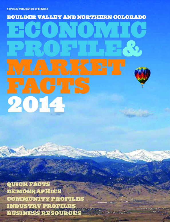 Economic Profile and Market Facts of the Boulder Valley and Northern Colorado - 2014