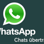 WhatsApp chats übertragen