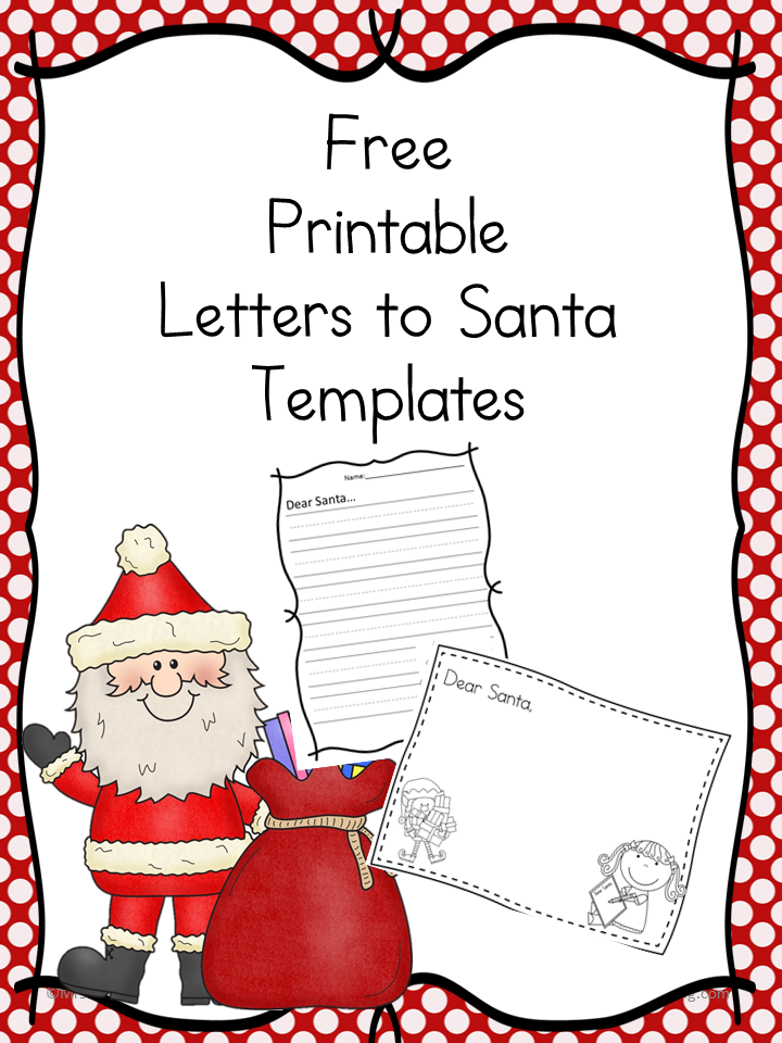 ... letter to Santa with these free printable Santa Letter Templates