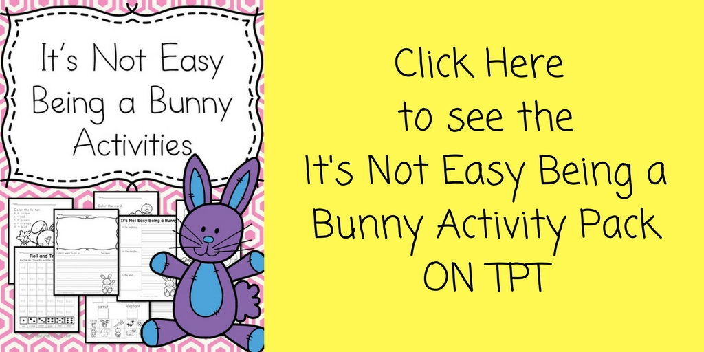 Its Not Easy Being A Bunny Activities on TPT