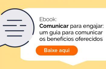 Ebook: COmunicar benefícios corporativos para engajar