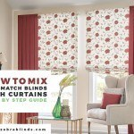 How to Mix and Match Blinds with Curtains : Step-by-step Guide
