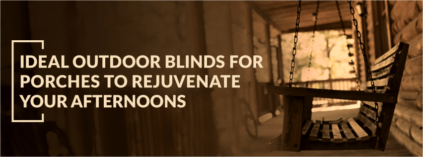 Outdoor blinds for screened porches