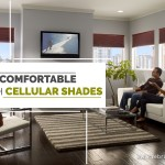Get Comfortable with Cellular Shades
