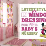 Latest Styles in Window Dressings to Spruce up Your Baby's Nursery