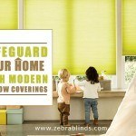 Safeguard Your Home with Modern Window Coverings