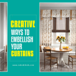 Creative Ways to Embellish Your Curtains