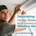 Upgrade Your Home With Contemporary Window Shades