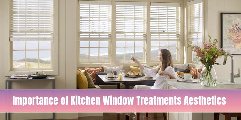 Kitchen Window Treatment Aesthetics