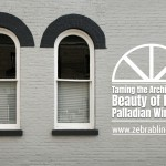 Taming the Architectural Beauty of Large Palladian Windows