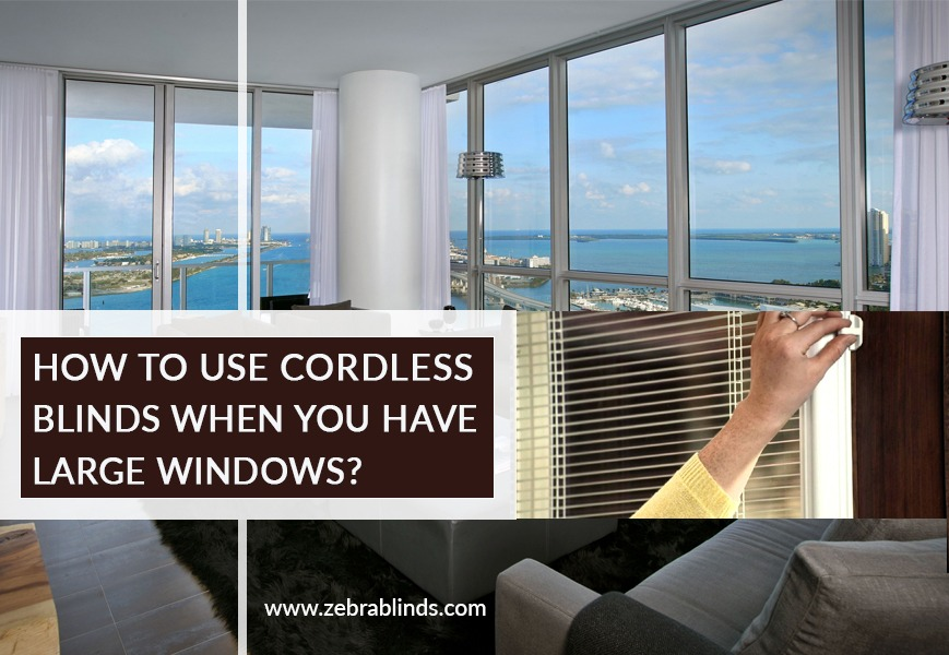 Cordless Blinds for Large Window Ideas