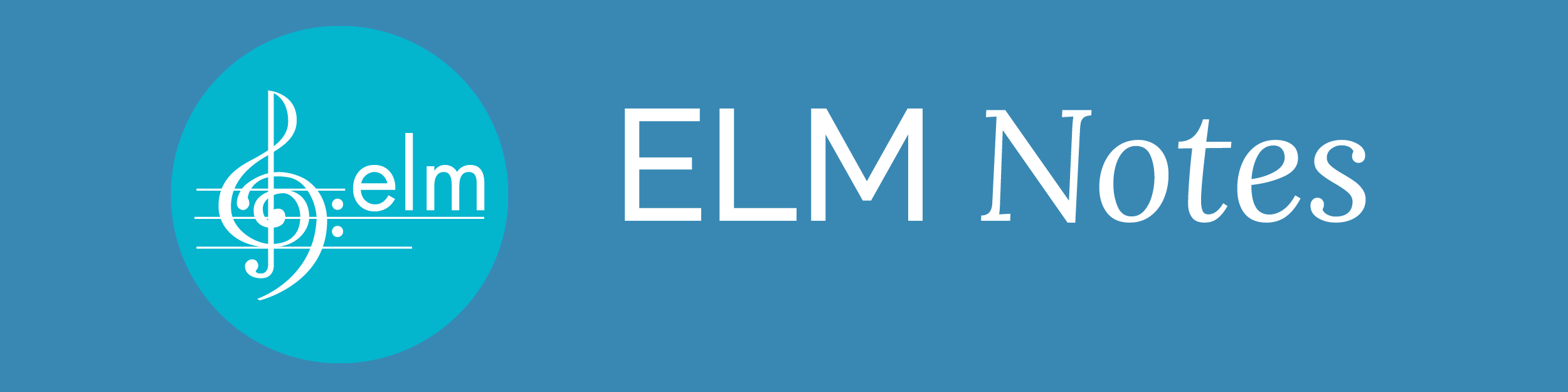 ELM Notes