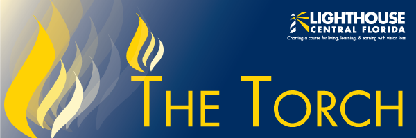 The Torch - Lighthouse Central Florida's Newsletter