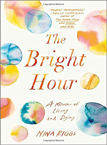 Bright Hour Book Cover