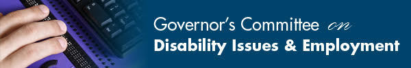 Governer's Committee on Disability Issues & Employment