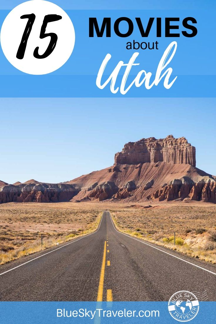 15 Movies to Inspire your Trip to Utah