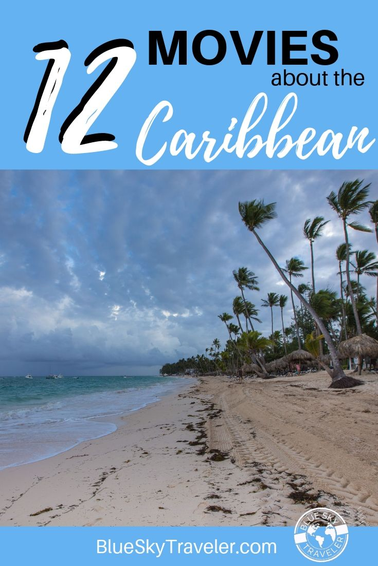 12 Movies to Inspire your Caribbean Vacation