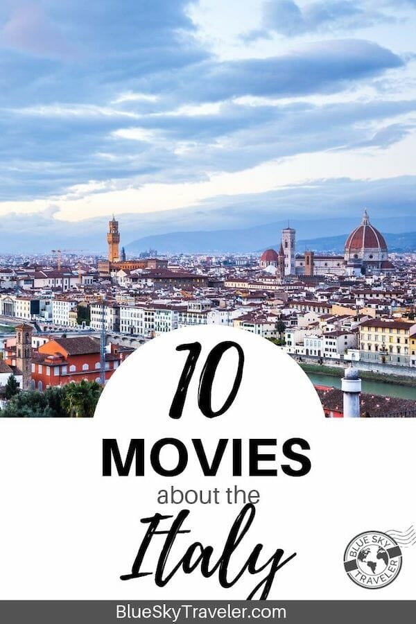 Movies set in Italy to Inspire your Trip