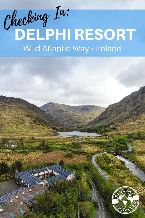 Ireland.WildAtlanticWay.DelphiResort1