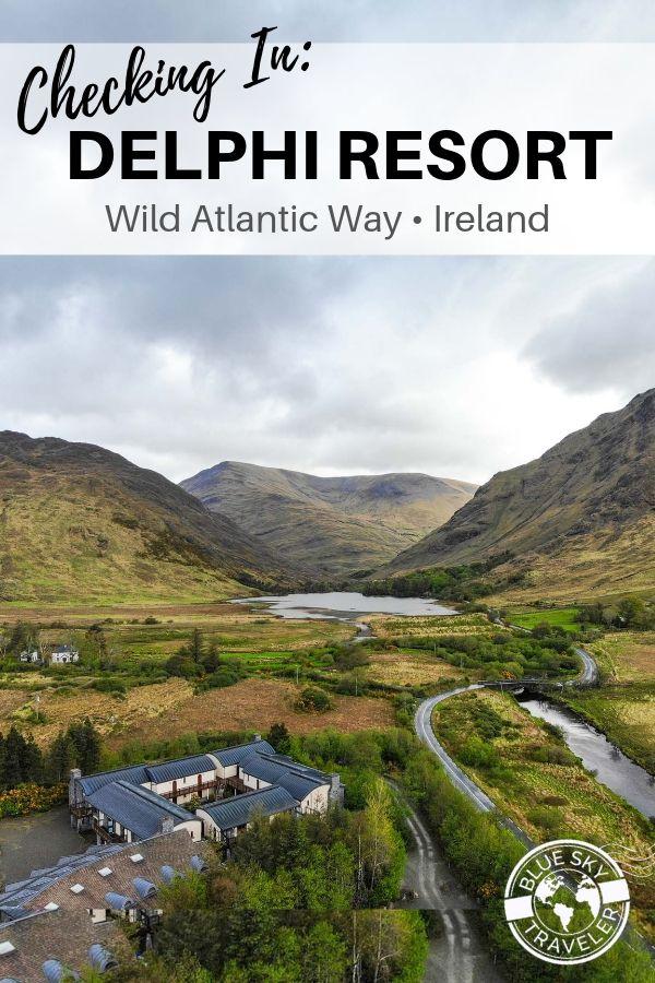 Ireland.WildAtlanticWay.DelphiResort2