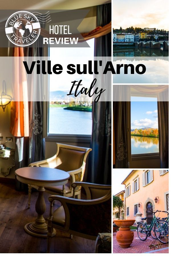 Checking In: Hotel Ville Sull'Arno Resort<br>Florence •Italy