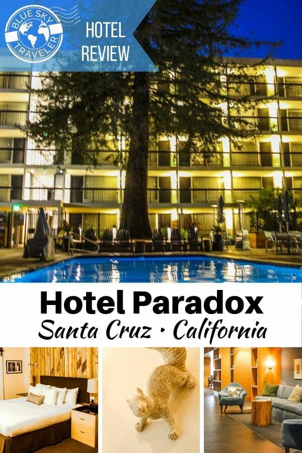 Checking In: Hotel Paradox<br>Santa Cruz •California • USA