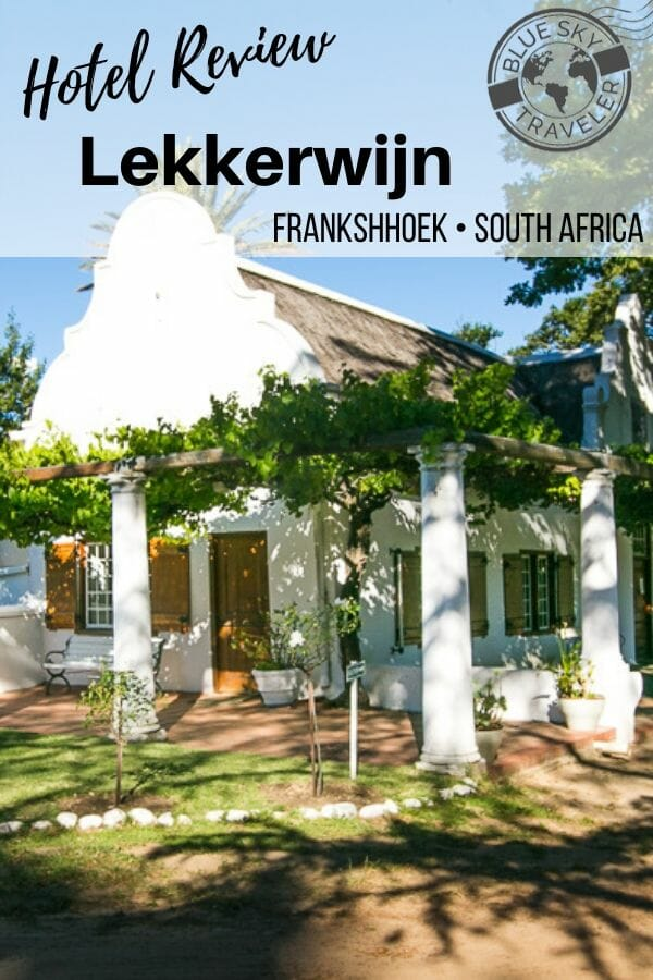 Checking In: Lekkerwijn Historic Country Guest House - Cape Winelands • South Africa