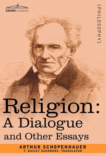 Religion: A Dialogue, and Other Essays