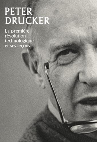 La première révolution technologique et ses leçons