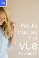 Petits principes d'une vie heureuse