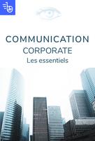 Communication corporate - les essentiels