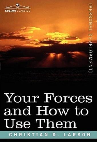 Vos forces et comment les utiliser