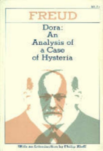 Dora, an Analysis of a Case of Hysteria