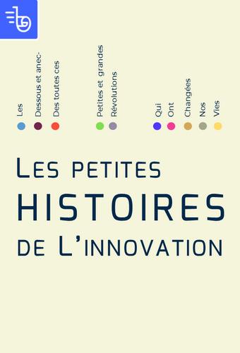 Les petites histoires de l'innovation