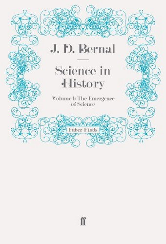 Science in History - Vol. 1