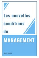Les nouvelles conditions du management