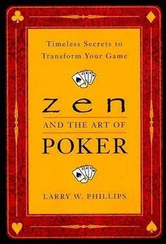 Le zen et l'art du poker