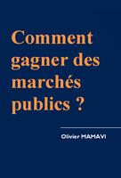 Comment gagner des marchés publics?