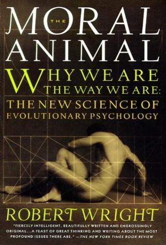 L'animal moral Pourquoi nous sommes comme nous sommes