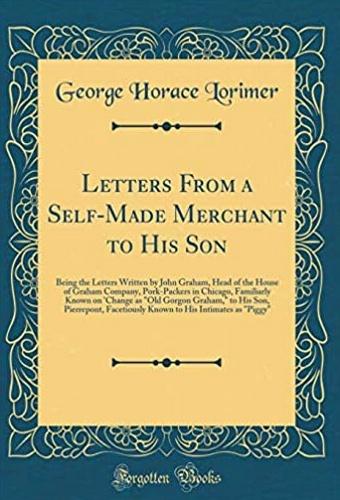 Lettres d'un commerçant autodidacte à son fils