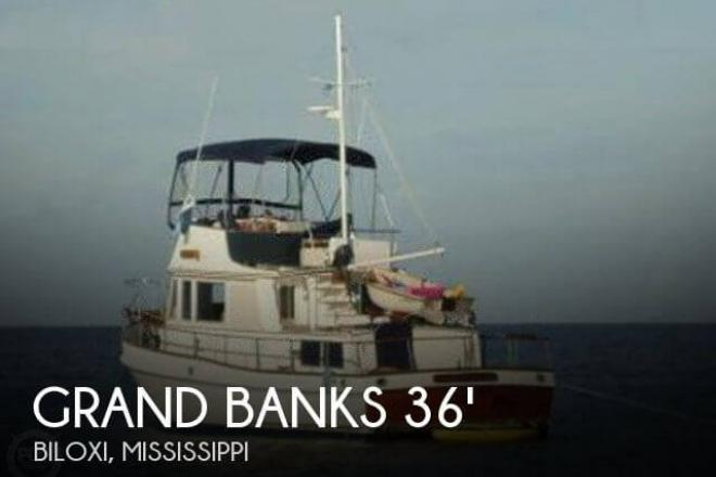 1982 Grand Banks 36 Trawler - For Sale at Biloxi, MS 39530 - ID 32271