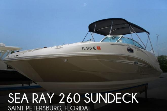 2007 Sea Ray 260 Sundeck - For Sale at Saint Petersburg, FL 33731 - ID 31632