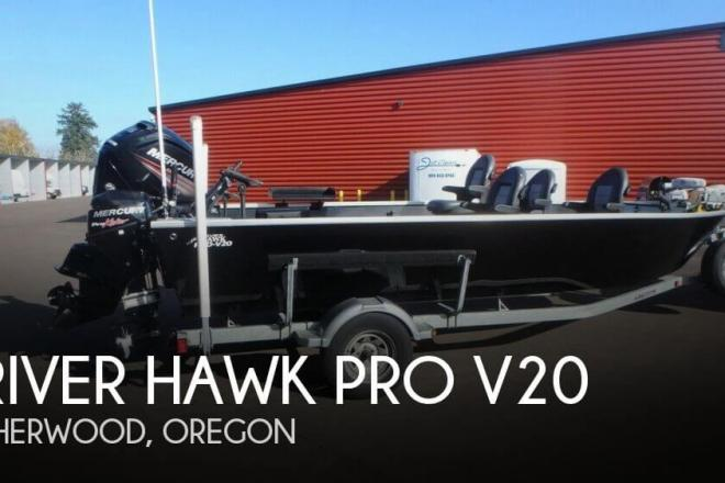 2016 River Hawk PRO V20 - For Sale at Sherwood, OR 97140 - ID 154261