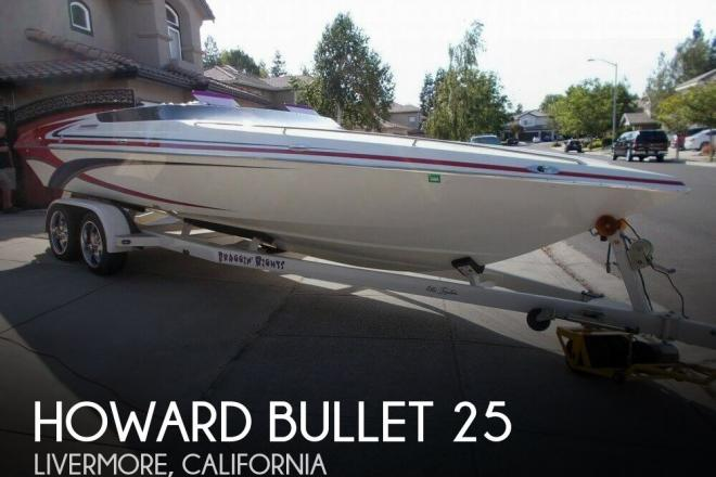 2005 Howard Bullet 25 - For Sale at Livermore, CA 94551 - ID 155578