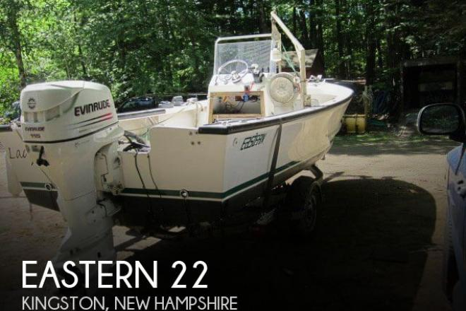 2005 Eastern 22 - For Sale at Kingston, NH 3848 - ID 96354